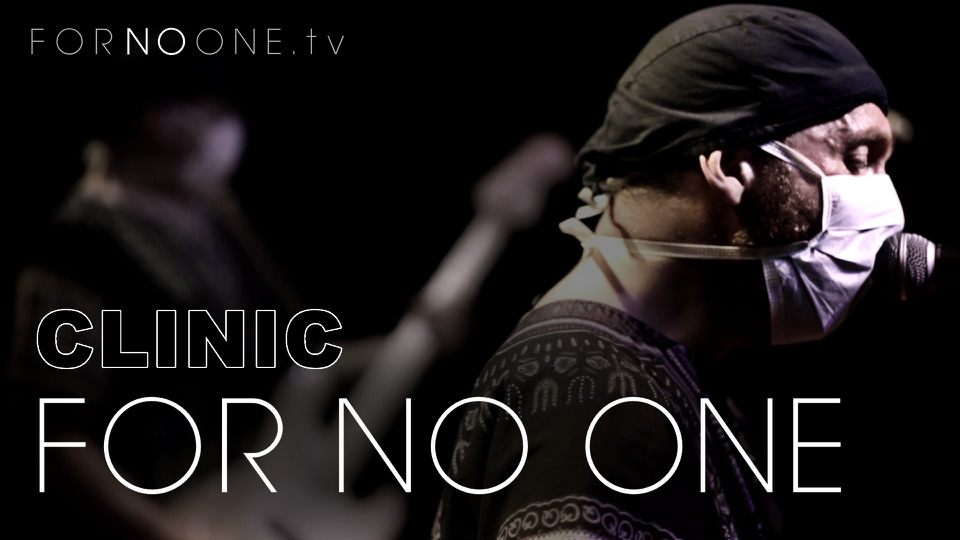 Clinic | FOR NO ONE
